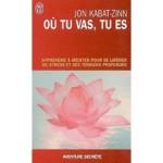 Kabat-Zinn-Jon-Ou-Tu-Vas-Tu-Es-Livre-893933261_ML